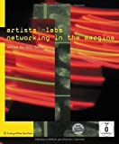 ARTISTS-in-LABS: Networking in the Margins, Scott, Jill, 3709103207