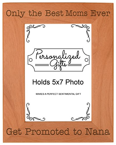 ThisWear from Grandson Only The Best Moms Ever Get Promoted to Nana Grandma Natural Wood Engraved 5x7 Portrait Picture Frame Wood