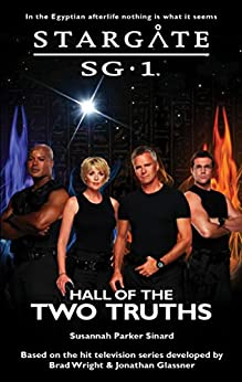 STARGATE SG-1: Hall of the Two Truths (SG1-29) by [Sinard, Susannah Parker]
