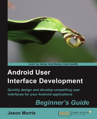 Android User Interface Development: Beginner's Guide