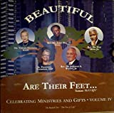 img - for Beautiful Are Their Feet...Celebrating Ministries And Gifts(Volume IV) book / textbook / text book