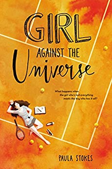 Girl Against the Universe by [Stokes, Paula]