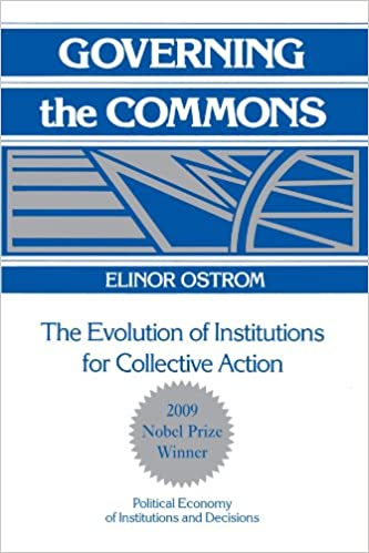 Governing the Commons: The Evolution of Institutions for ...