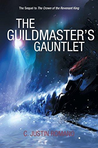 The Guildmaster's Gauntlet: An Argentia Dasani Adventure