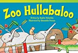 Zoo Hullabaloo (Fiction Readers)