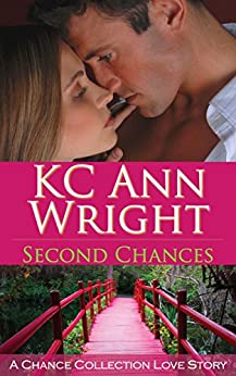 Second Chances by [Wright, KC Ann]