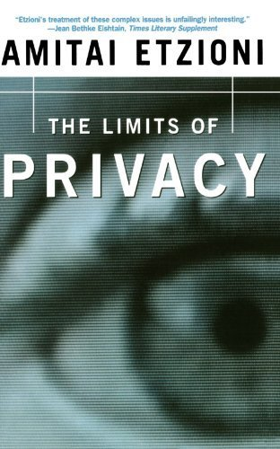 The Limits Of Privacy (The Kluwer International Series in Engineering & Computer Science) PDF