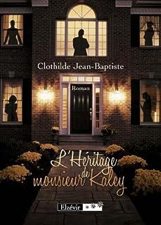 L'héritage de monsieur Kaley, Jean-Baptiste, Clotilde