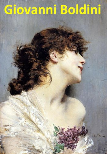 240 Color Paintings of Giovanni Boldini - Italian Genre and Portrait Painter (December 31, 1842 - July 11, 1931)