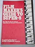 Film Maker's Guide to Super 8 (1980-11-03)