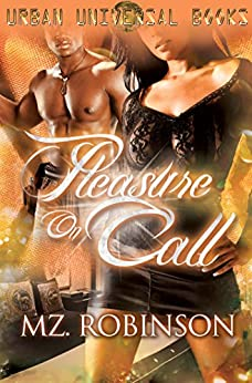 Pleasure on Call by [Robinson, Mz.]