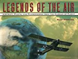 Legends of the Air, Sean Rossiter, 0912365315