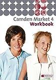 Camden Market - Ausgabe 2005. Lehrwerk für den Englischunterricht an 6 jährigen Grundschulen, Orientierungsstufe und in Schulformen mit Orientierungslehrgang: Camden Market - Ausgabe 2005: Workbook 4