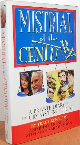 Mistrial of the Century: A Private Diary of the Jury System on ()