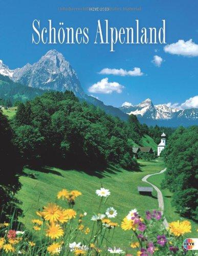 Schönes Alpenland 2013