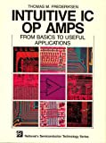 img - for Intuitive IC Op Amps from Basics to Useful Applications book / textbook / text book