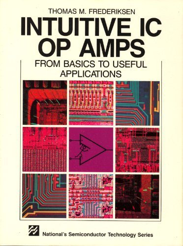 Intuitive IC Op Amps from Basics to Useful Applications Ic Op Amp
