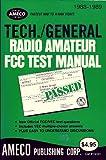 Tech-General Radio Amateur FCC Test Manual, Martin Schwartz, 0912146257