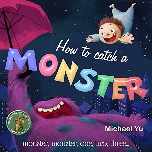 How to Catch a Monster -