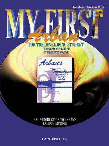 O5505 - My First Arban: Trombone (Baritone (1st Trombone Music Book)