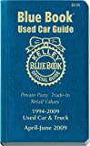 17: Kelley Blue Book April - June 2009 Used Car Guide (KELLEY BLUE BOOK USED CAR GUIDE CONSUMER EDITION)
