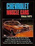 Chevrolet Muscle Cars, 1966-1971, R. M. Clarke, 0907073611