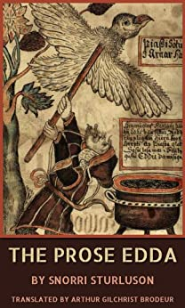 the prose edda The poetic edda is a collection of old norse poems primarily preserved in the icelandic mediaeval manuscript codex regius along with snorri sturluson's prose edda, the poetic edda is the most important extant source on norse mythology and germanic heroic legends.