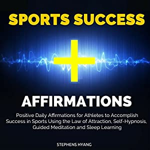 Sports Success Affirmations Audiobook