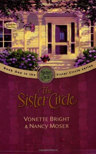 The Sister Circle (The Sister Circle Series - As Circle Sister A