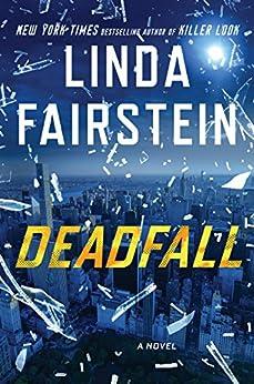 Deadfall (An Alexandra Cooper Novel) by [Fairstein, Linda]