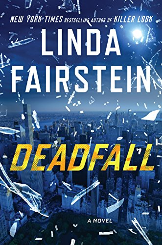 Deadfall (An Alexandra Cooper Novel)