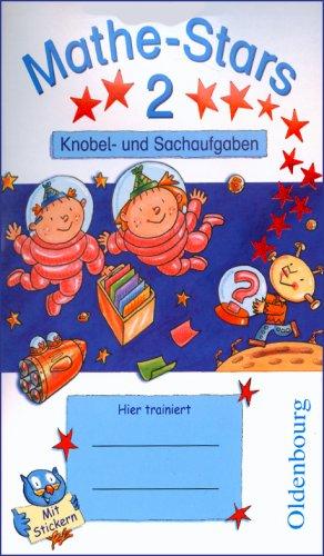 Mathe-Stars 2: Knobelaufgaben und Sachaufgaben