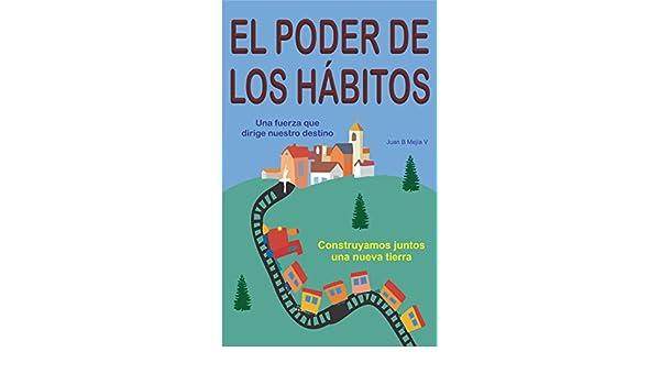 El Poder de los Hábitos: Una fuerza que dirige nuestro destino ...