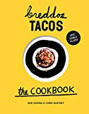 Breddos Tacos: The Cookbook