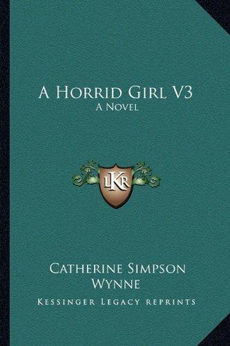 Download A Horrid Girl V3: A Novel pdf epub