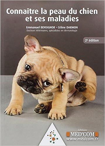Lire Connaitre la peau du chien et ses maladies pdf, epub ebook