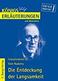 Königs Erläuterungen und Materialien, Bd.427, Die Entdeckung der Langsamkeit