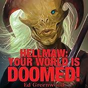 Hellmaw: Your World Is Doomed: Hellmaw Series #1 | Ed Greenwood