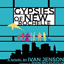 Gypsies of New Rochelle Audiobook by Ivan Jenson Narrated by John McLoughlin