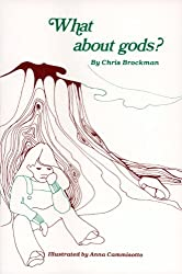 What about Gods? (Skeptic's Bookshelf Series)
