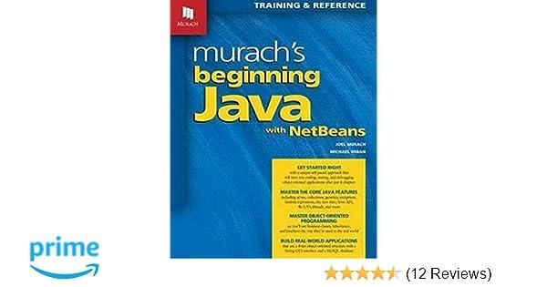 murach s beginning java with netbeans joel murach michael urban rh amazon com Murach Visual Basic 2012 solution manual for machine learning with r