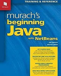 murach s beginning java with netbeans joel murach michael urban rh amazon com Android Programming Murach Murach Visual Basic 2012
