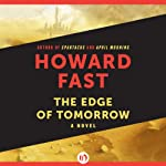 The Edge of Tomorrow | Howard Fast