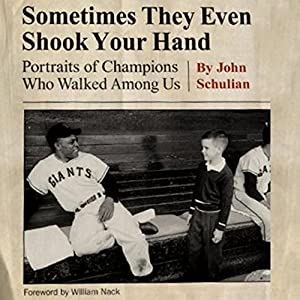 Sometimes They Even Shook Your Hand Audiobook