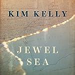 Jewel Sea | Kim Kelly