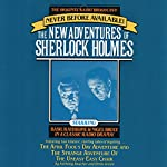 The April Fool's Day Adventure: The New Adventures of Sherlock Holmes, Episode #3 | Anthony Boucher,Denis Green