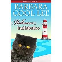 Halloween Hullabaloo (A Pajaro Bay Short Story Book 4)