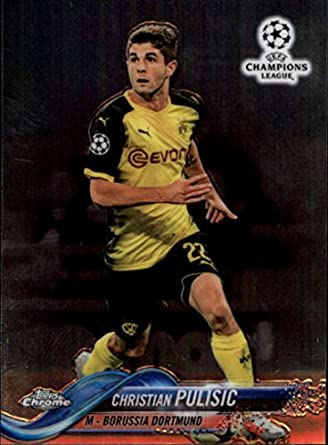 40ea22939 2018 Topps Chrome UEFA Champions League  25 Christian Pulisic Borussia  Dortmund Soccer Card