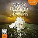 La mariée était en blanc (Laurie Moran 2) | Livre audio Auteur(s) : Mary Higgins Clark, Alafair Burke Narrateur(s) : Marcha Van Boven