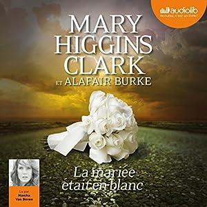 La mariée était en blanc (Laurie Moran 2) | Livre audio